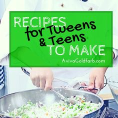 by a cook, here are some healthy and easy recipes for the tweens and teens in your life to make for your family.Inspired by a cook, here are some healthy and easy recipes for the tweens and teens in your life to make for your family. Cooking With Kids Easy, Kids Cooking Recipes, Cooking Classes For Kids, Kitchen Recipes, Healthy Cooking, Kids Meals, Healthy Snacks, Easy Meals, Healthy Recipes