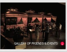 GALLERY OF FRIENDS & EVENTS