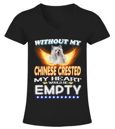 # Without Chinese Crested Heart Empty .  Limited Time Offer! Not Sold In Store. Safe and secure checkout via:Paypal   VISA   MASTERCARDMultiple styles available, but get yours now before it's too late.TIP: SHARE it with your friends, order together and save on shipping. Click Buy Now to order TODAY