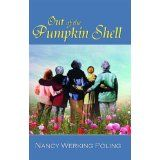 Out of the Pumpkin Shell (Paperback)By Nancy Werking Poling