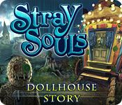 Stray Souls: Dollhouse Story, Guide, & Tips | Big Fish