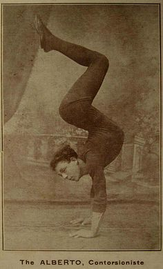 alberto, a contortionist Old Circus, Night Circus, Vintage Circus Photos, Circus Pictures, Printable Images, Human Oddities, Contortionist, Scrapbooking, Sideshow