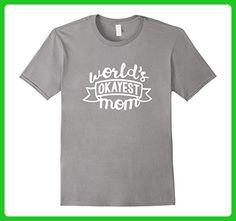 Mens World's Okayest Mom Medium Slate - Relatives and family shirts (*Amazon Partner-Link)