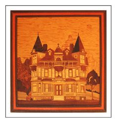 Wyoming wood marquetry artists   Victorian Mansion (Vintage Russell M Blood panel)