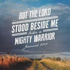 The unpopular prophet… Mighty Warrior Jeremiah 20:11