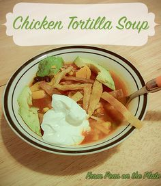 This chicken tortilla soup  recipe, inspired by Averie Cooks, is a labor of love... delicious, delicious love.