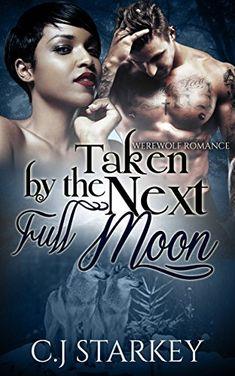 Romance: Taken by the Next Full Moon (BWWM Wolf Shifter R... https://www.amazon.com/dp/B01GGV777U/ref=cm_sw_r_pi_dp_x_zuG9xbM63KACW