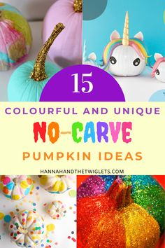 What with 2020 being a bit of a rubbish one for lots of people, you may be looking for ways to make Halloween more fun for your family, especially if you're not going trick or treating! So here are 15 colourful no-carve pumpkin ideas - great for some non-messy family fun. Especially for those with little ones who you may not want to be using knives around! #hannahandthetwiglets #nocarvepumpkinideas #pumpkins #halloween Halloween And More, Halloween Kids, Halloween Pumpkins, Halloween Crafts, Halloween Activities For Kids, Autumn Activities, Fun Activities, Spooky Costumes, Creative Costumes