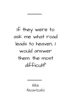 The path to heaven: narrow, rocky, steep!