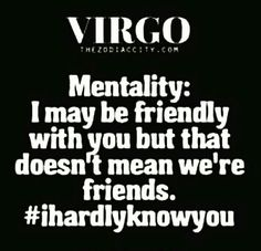 People mistaken friendly to be friends- two diff things!!! Nice = friendly
