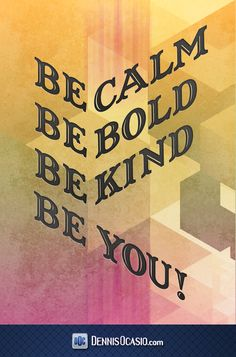 be you! #words #wisdom #wisewords #quote #design #poster