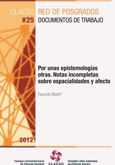 Descargalo en http://biblioteca.clacso.org.ar/clacso/posgrados/20121228010121/OPFacundoMartin25.pdf #Epistemologia #Conocimiento #Paradigmas #Sociologia #Investigacion #GestionSocial #Espacio #AmericaLatina