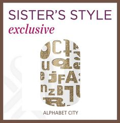 August 2014 Sister's Style exclusive - Taking a nod from the runway collections of designers like Alexander Wang, Christian Dior and DKNY, this month's Sister Style incorporates bold typography for a loud, wearable style statement that invites conversation. http://lorirarmstrong.jamberrynails.net/category/sisters-style-exclusive