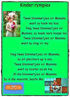 Twee blommetjies vir Mamma wat sy kook my kos . Kids Poems, Children Songs, School Rhymes, Finger Gym, Dutch Language, Afrikaans Quotes, Rhymes Songs, Teaching Time, Home Schooling
