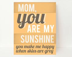 #DearMom You are my sunshine!