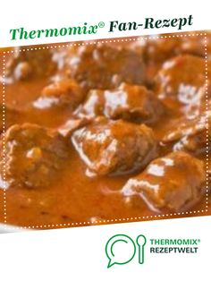 Brauhaus-Gulasch Brauhaus goulash by HotTomBBQ. A Thermomix ® recipe from the main meat with meat category www.de, the Thermomix® Community. turkey goulashGoulash – delicious and einfHungarian goulash Goulash, Steak Recipes, Crockpot Recipes, Cooking Recipes, Healthy Eating Tips, Clean Eating Recipes, Thanksgiving Recipes, Italian Recipes, Dinner Recipes