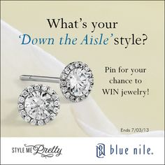 """What's your """"Down the Aisle"""" style?"""" Click the pin for details on how to WIN jewelry! #BlueNile #StyleMePretty #Giveaway #PinToWin"""
