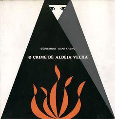 O Crime de Aldeia Velha, Ática, Bernardo Santareno (pseudonym of playwright António Martinho do Rosário) Cover by Otelo Azinhais, Lisboa 1966.