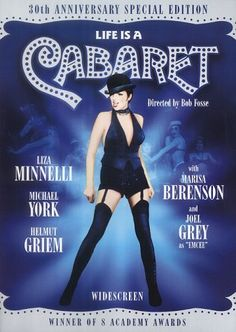 """Cabaret (1972) directed by Bob Fosse and starring Liza Minnelli, Michael York and Joel Grey. """"A female girlie club entertainer in Weimar Republic era Berlin romances two men while the Nazi Party rises to power around them."""""""