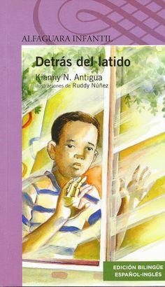 Literatura Infantil y Juvenil Dominicana: Detrás del latido de Kianny N. Antigua, ilustracio...