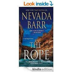 The Rope: An Anna Pigeon Novel (Anna Pigeon Mysteries), by Nevada Barr | Born in Nevada | Read July 2014
