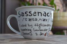 Made to Order: Sassenach Definition Mug - Outlander - Black and white with copper - Hand painted, literary mug - Scotland - Jamie Fraser de OpheliasGypsyCaravan en Etsy https://www.etsy.com/es/listing/205432990/made-to-order-sassenach-definition-mug