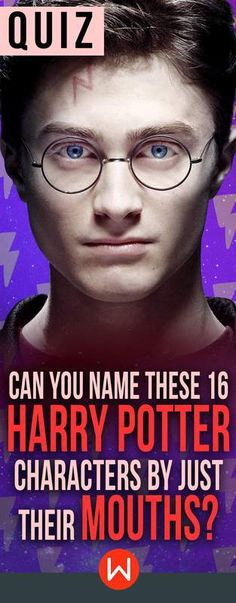 A quiz that will truly test your dedication to the series! See if you can match these mouths to the Harry Potter character!