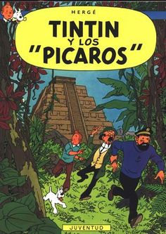 Tintin and the Picaros (French: Tintin et les Picaros) is the twenty-third of The Adventures of Tintin, the series of comic albums written and illustrated by Belgian artist Hergé, featuring young reporter Tintin as the hero. Smelling a rat, Tintin at. Album Tintin, Good Books, My Books, Herge Tintin, Joe Madureira, Frank Frazetta, Classic Comics, Marjolein Bastin, Free Reading