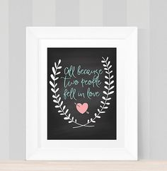 Nursery Print All Because Two People Fell In Love, Instant Download, Printable Wall Art, Baby's Room Quote,Nursery Wall Art