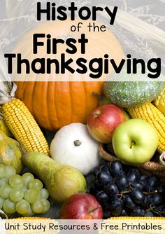 History of Thanksgiving Worksheets and Unit Study Resources