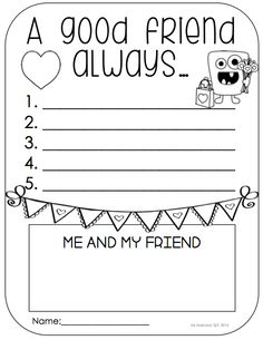 """February Printable Packet - Kindergarten Literacy and Math. """"A good friend always.."""" writing prompt perfect for Valentine's Day. (by: Ms. Makinson)"""