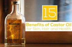 amazing benefits of castor oil for