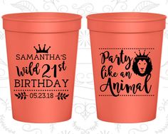 21st Birthday Party Cups, Birthday Stadium Cups, Party like a animal, Animal Birthday Cups, Birthday Party Cups (20270)