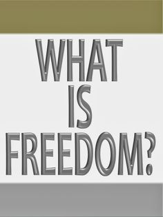 What is Freedom? What Is Freedom, 21st Century, Science Fiction, Highlights, Politics, Technology, Future, Logos, Sci Fi