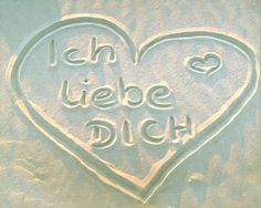 """Ich Liebe Dich"" -I Love you in German #ValentinesDay"
