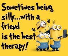 Sometimes being silly...with a friend is the best therapy!