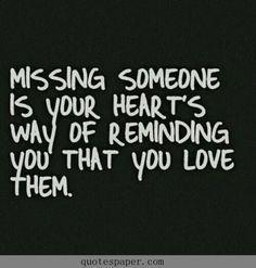 Missing someone | Love Quotes