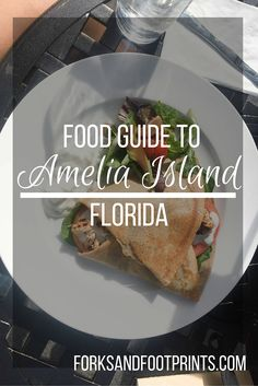 From Cuban to crepes to shrimp straight from the home to the shrimping industry, Amelia Island in Florida offers a huge variety for every diner's taste buds. This is a guide to all of those options and so much more. BONUS: #glutenfree tips for Amelia Island.  |  ForksAndFootprints.com