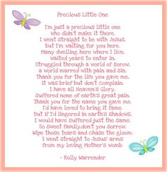 A poem our friend Kelly sent to us when Amelie-Anne was born. We were sent many but this was one of my favourites. It made me realise that holding her lovingly in my womb made me as much of a mother as holding her in my arms could. I do not know the author of the poem. We had it read at the funeral by a dear friend.