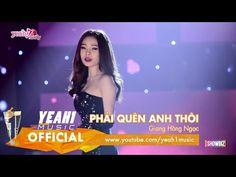 Phải Quên Anh Thôi | Giang Hồng Ngọc | Tạp Chí Showbiz (Official Music Video) - YouTube