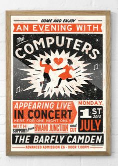 THE COMPUTERS - gig poster £30.00 This show was a corker. The computers are our favourite, suit wearing, quiff totin' crowd surfin', good ol fashioned rock n roll band. SIZE: A2 (594mm x 420mm) PRINT METHOD: 2 colour hand pulled silkscreen