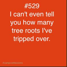 I reality it never happens. I trip over the air above and around the tree branch. My foot never touches the branch...