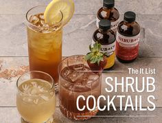 Shrub Cocktails Shrubs are a wonderful blend of fruit, sugar and vinegar, originally created during the Colonial Era to preserve fruit long after harvest. The vinegar provides a distinct tangy bite...