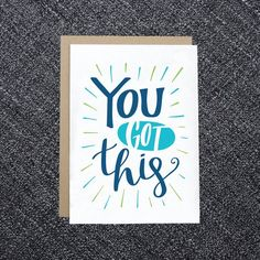 PRINTABLE Encouragement Card - You Got This! - DIY Instant Download Card