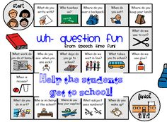 Back to School Wh- Game Board  -  Pinned by @PediaStaff – Please Visit http://ht.ly/63sNt for all our pediatric therapy pins
