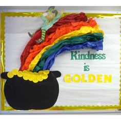 Kindness is Golden! Patrick's Day Motivational Bulletin Board St. Patrick's Day Motivational Bulletin Board St. Rainbow Bulletin Boards, Preschool Bulletin Boards, March Bulletin Board Ideas, Bullentin Boards, Tag Art, Motivational Bulletin Boards, Kindness Bulletin Board, School Doors, St Patrick's Day Decorations