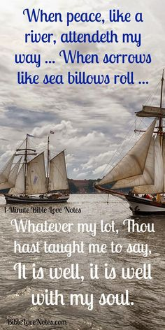 """Tragic life Brings Inspiring Hymn: Difficult circumstances and persevering faith produced this hymn that has comforted Christians for more than 150 years. ♥ Truly """"our comfort abounds through Christ"""" (2 Corinthians 1:3-5).♥ This 1-minute devotion tells this touching story."""