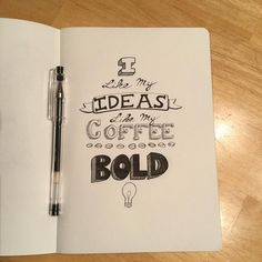 For the love of coffee fueled boldness! #coffee #lettering #bold #illustration #drawing #sketch #bebold