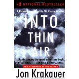 Into Thin Air: A Personal Account of the Mt. Everest Disaster (Paperback)By Jon Krakauer
