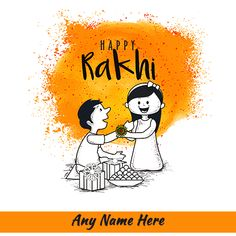 Happy Rakhi 2019 wishes images with name Happy Raksha Bandhan Images, Happy Raksha Bandhan Wishes, Raksha Bandhan Cards, Raksha Bandhan Quotes, Happy Rakhi Images, Raksha Bandhan Drawing, Rakhi Photo, Rakhi Quotes, Rakhi Cards